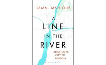 A LINE IN THE RIVER KHARTOUM, CITY OF MEMORY