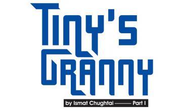 TINY'S GRANNY