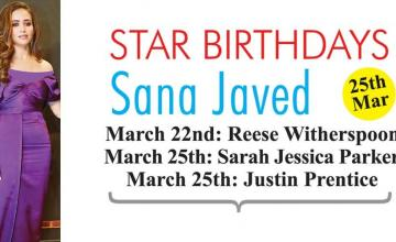 STAR BIRTHDAYS Sana Javed
